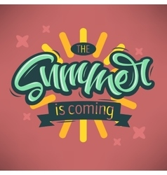 The Summer Is Coming Label Design Brush Script vector