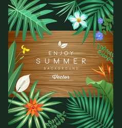 tropical green leaf and flower on wood background vector image