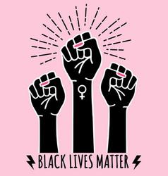 black lives matter fist female hands protest vector image