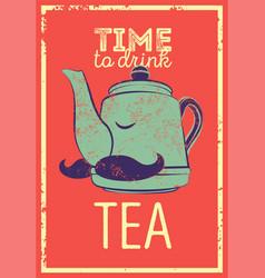 Tea typographic vintage style grunge poster vector
