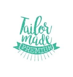Tailor made vintage emblem vector