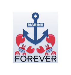 Anchor and crabs sailors marine forever vector