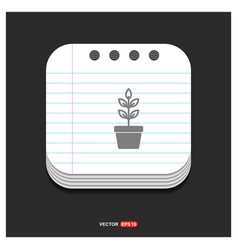 Flower pot icon gray icon on notepad style vector