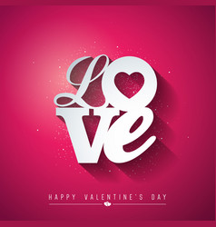Valentines day design with love typography letter vector