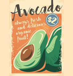 Artistic poster with avocado fruit vector