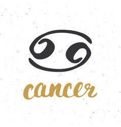 Zodiac sign cancer and lettering hand drawn vector