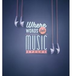 Music Speaks vector image vector image