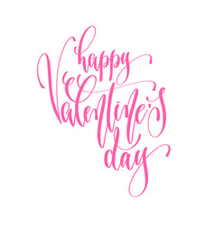 happy valentines day - hand lettering inscription vector image