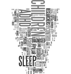 your adhd child may just be tired text word cloud vector image