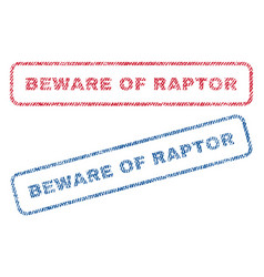 Beware of raptor textile stamps vector