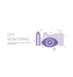 city monitoring video security template web banner vector image
