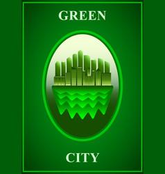 green city poster green modern city vector image
