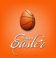 happy easter egg in form a basketball ball vector image