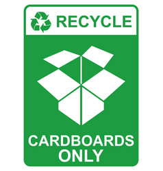 recycle sign - cardboards only vector image