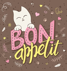 hand lettering text - bon appetit There is cute vector image