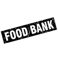 Square grunge black food bank stamp vector