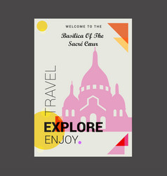 Welcome to the basilica of the sacre coeur paris vector