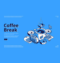 coffee break isometric landing page breakfast vector image