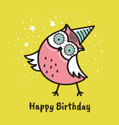 Cute hand drawn owl with quote happy birthday vector