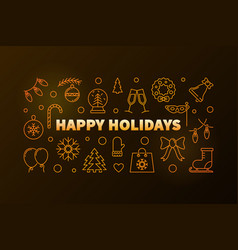happy holidays horizontal golden banner or vector image