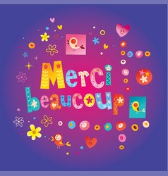Merci beaucoup thank you very much in french vector