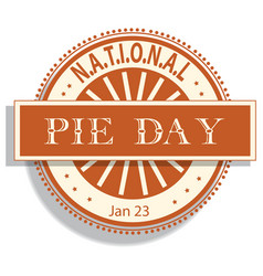 national pie day sign and badge vector image