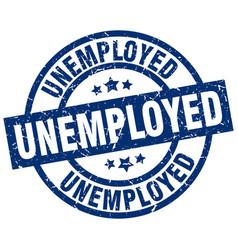 Unemployed blue round grunge stamp vector