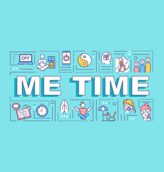 Me time word concepts banner vector