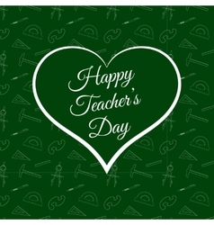 Happy Teacher s Day inside green heart vector image