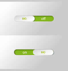 Button slider bio on off vector