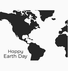 happy earth day continents of planet earth on a vector image