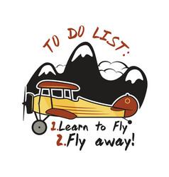 inspirational fly away design vector image