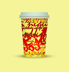 Plastic coffee cup with creative text vector
