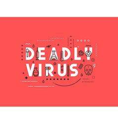 Design concept epidemic deadly virus vector