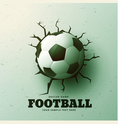 Football hitting the wall with cracks background vector