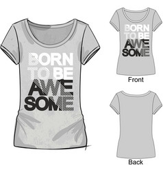 gray t shirt with fashion print vector image