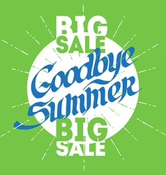 Googbye Summer Poster for big seasonal sale vector image