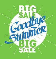 Googbye Summer Poster for big seasonal sale vector image