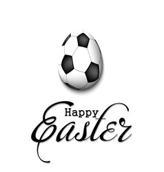Happy easter egg in form a soccer ball vector