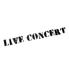 live concert rubber stamp vector image