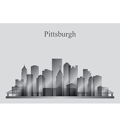 Pittsburgh city skyline silhouette in grayscale vector image