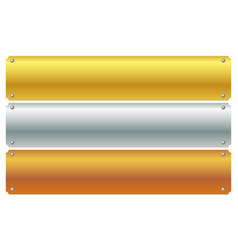 Gold silver bronze metal plaques banners with vector