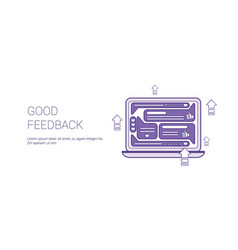 good feedback positive review template web banner vector image