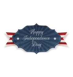 Happy Independence Day realistic festive Tag vector image