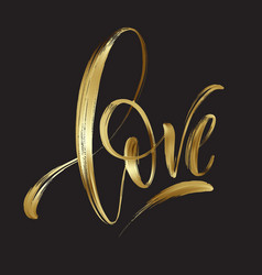 Love gold hand drawn brush calligraphy vector