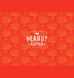 Seamless pattern and label for peanut butter vector
