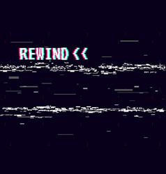 rewind glitch background retro vhs template for vector image vector image