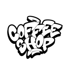 Coffee shop font in graffiti style vector