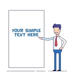 Businessman or manager shows at the poster where vector image vector image