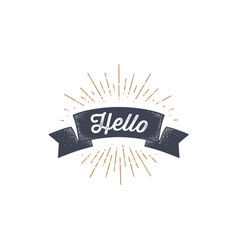 flag hello old school flag banner with text vector image